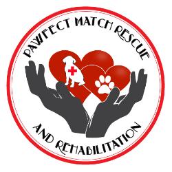 Pawfect Match Rescue & Rehabilitation
