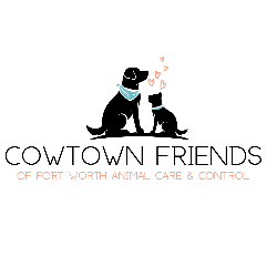 Cowtown Friends of Fort Worth Animal Care & Control