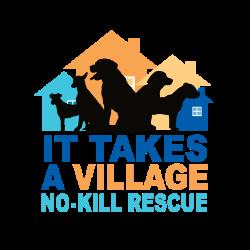 It Takes A Village No-Kill Rescue
